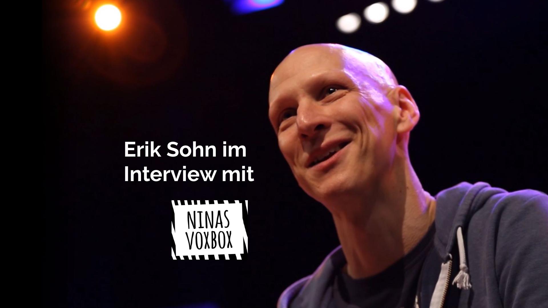 Erik Sohn im Interview