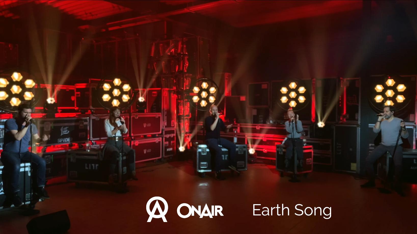 ONAIR – Earth Song